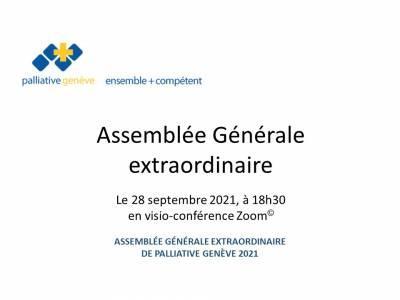 Assemblée Générale extraordinaire de palliative genève 2021